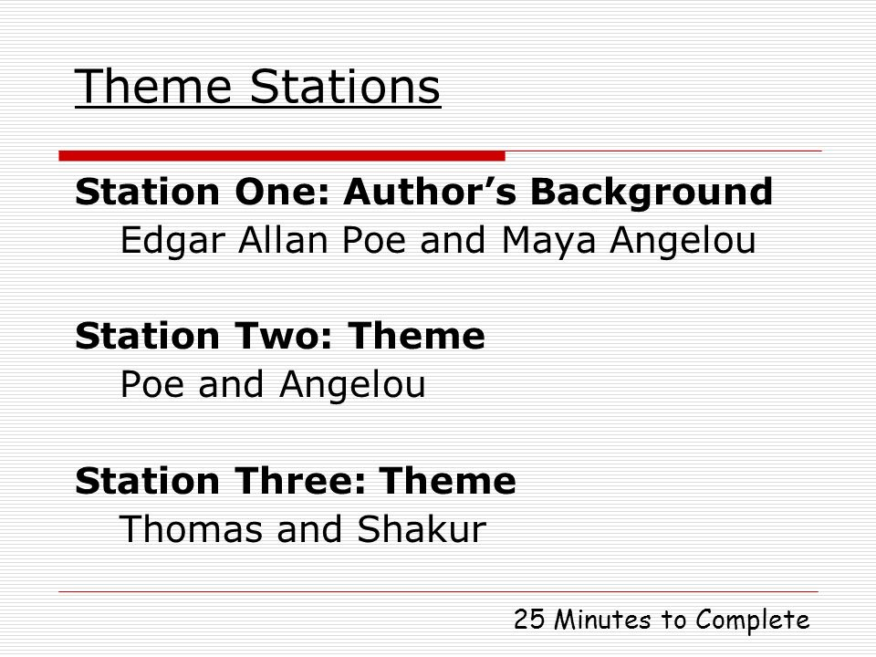 Theme Stations Station One: Author's Background