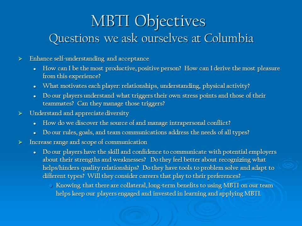 MBTI Objectives Questions we ask ourselves at Columbia