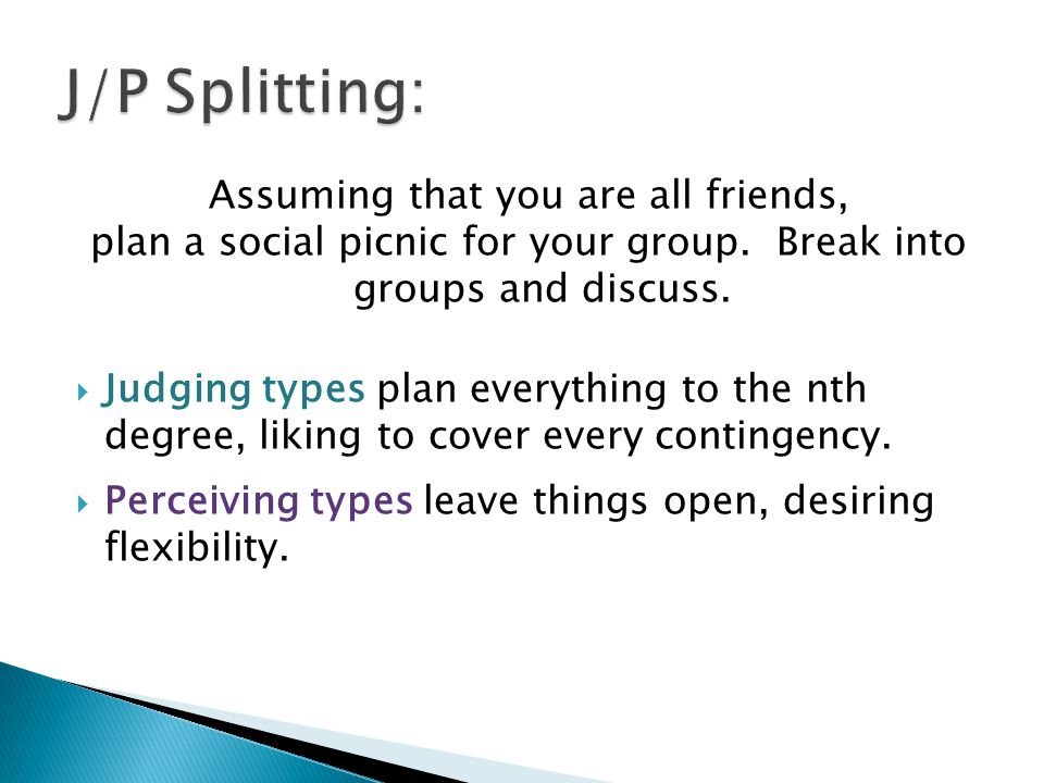 J/P Splitting: Assuming that you are all friends,