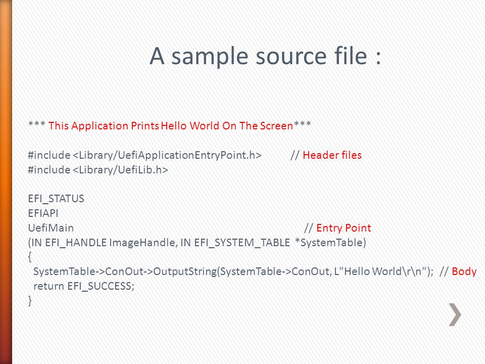 A sample source file : *** This Application Prints Hello World On The Screen***