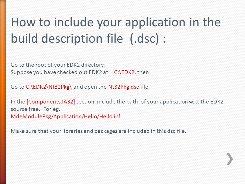 How to include your application in the build description file (.dsc) :