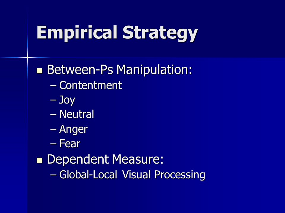 Empirical Strategy Between-Ps Manipulation: Dependent Measure: