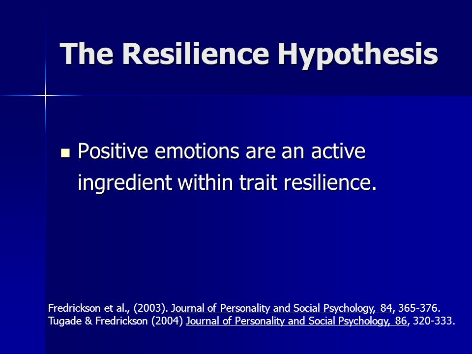 The Resilience Hypothesis
