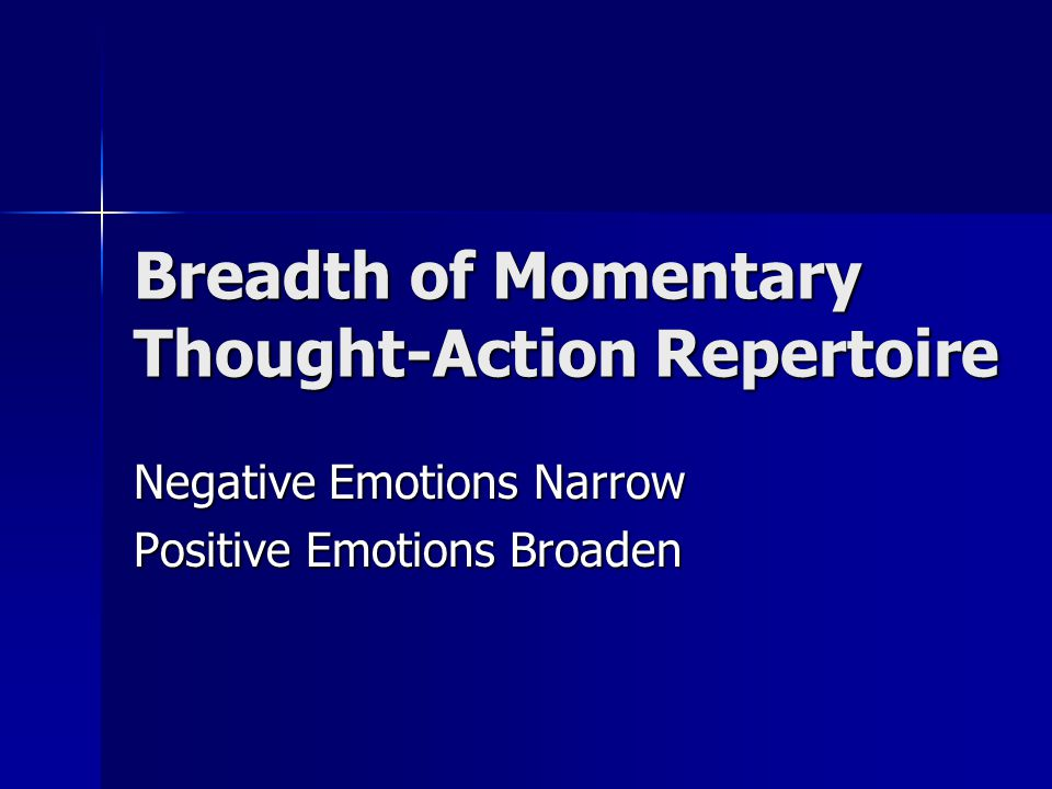 Breadth of Momentary Thought-Action Repertoire