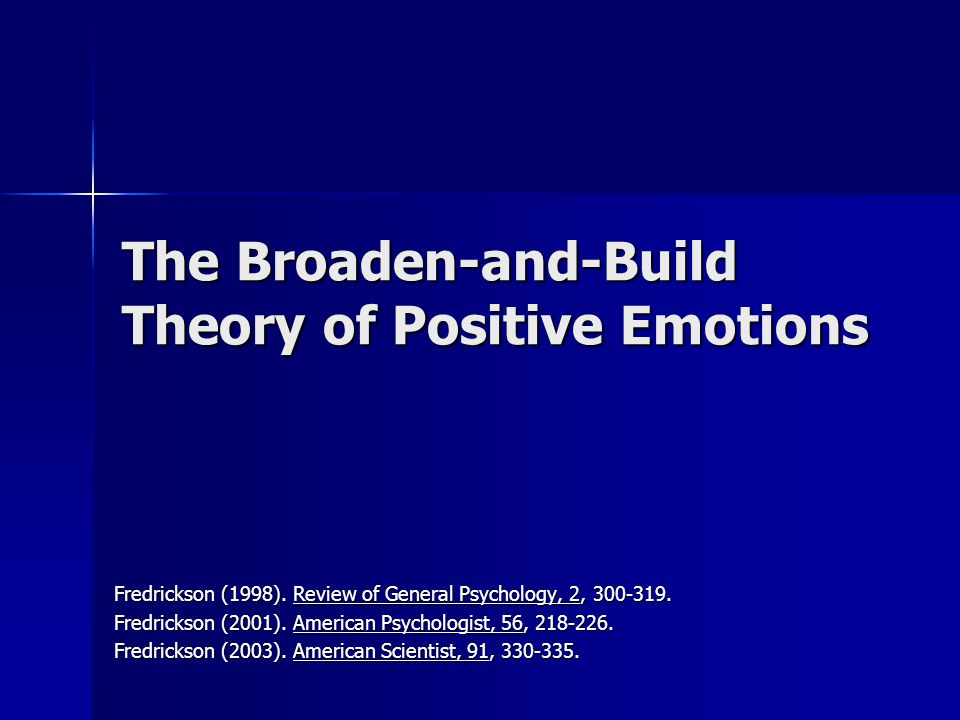 The Broaden-and-Build Theory of Positive Emotions