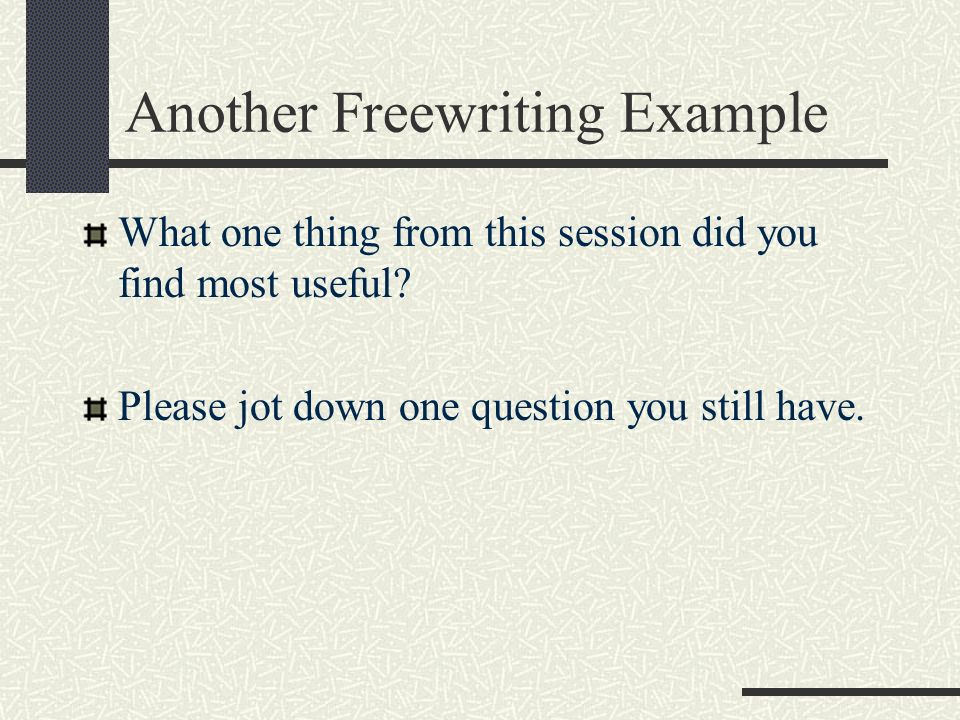 Another Freewriting Example