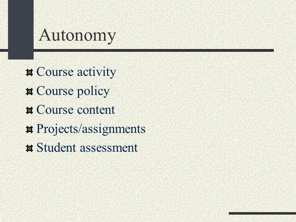 Autonomy Course activity Course policy Course content