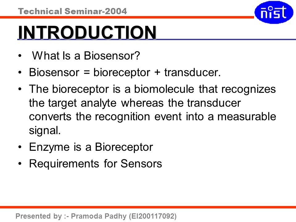 INTRODUCTION What Is a Biosensor
