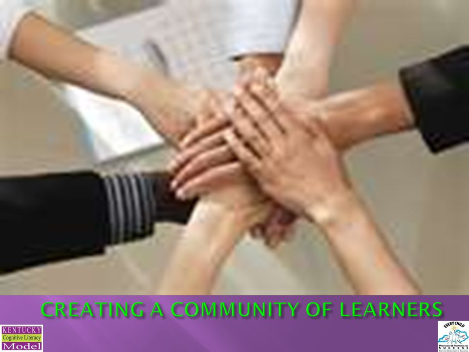 CREATING A COMMUNITY OF LEARNERS