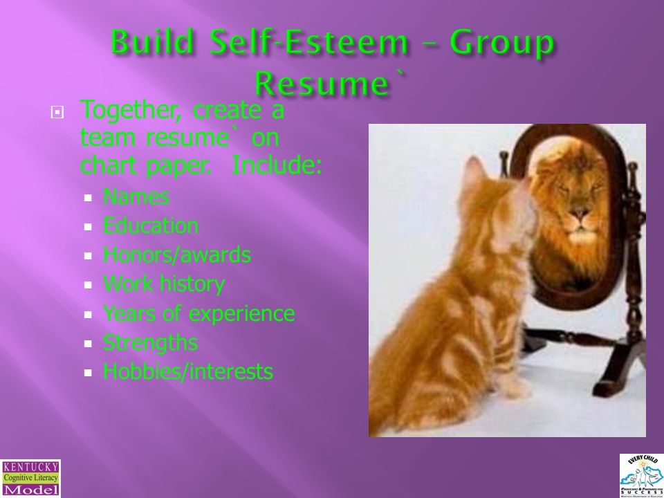 Build Self-Esteem – Group Resume`