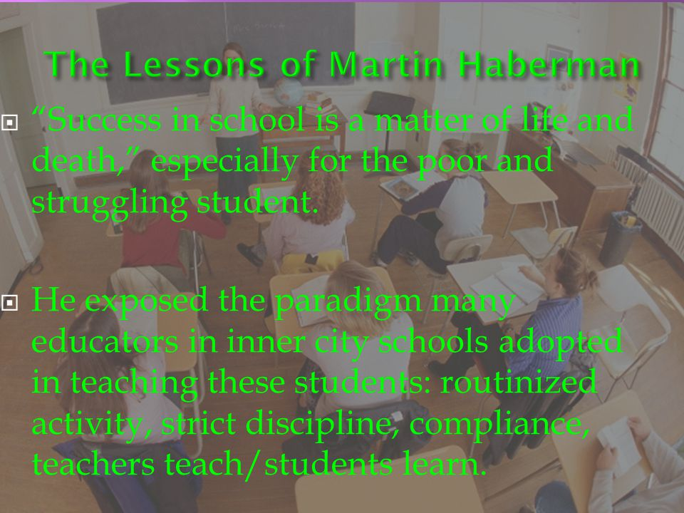 The Lessons of Martin Haberman