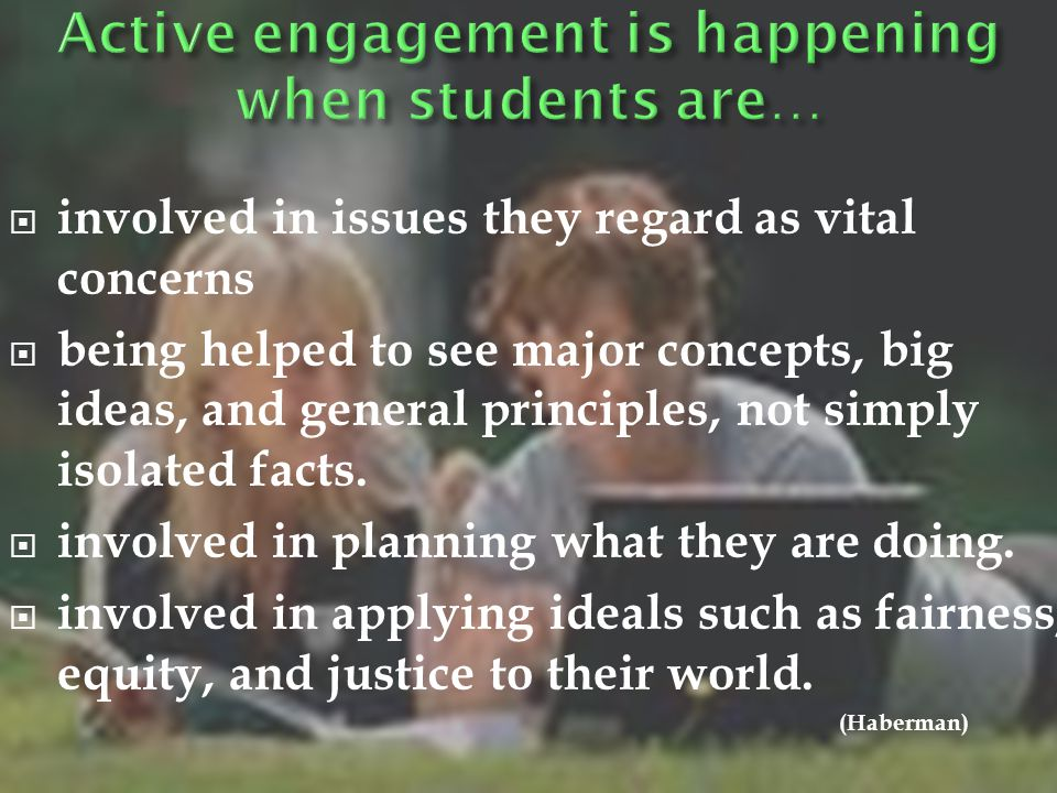 Active engagement is happening when students are…