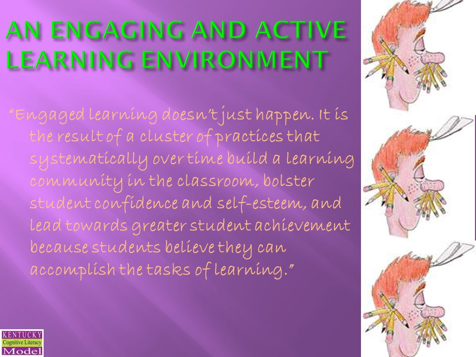 AN ENGAGING AND ACTIVE LEARNING ENVIRONMENT
