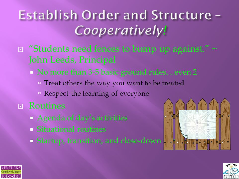 Establish Order and Structure – Cooperatively!