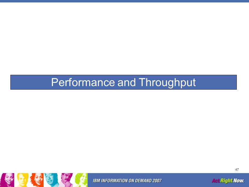 Performance and Throughput