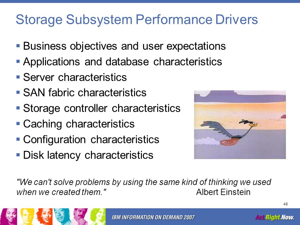 Storage Subsystem Performance Drivers