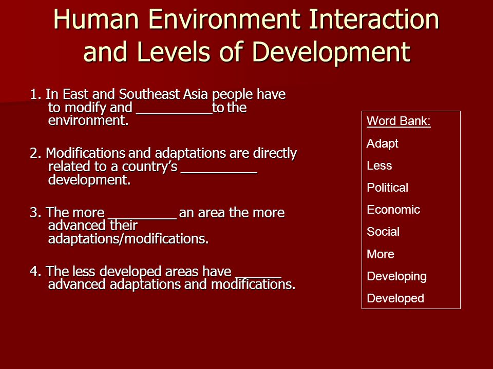 Human Environment Interaction and Levels of Development