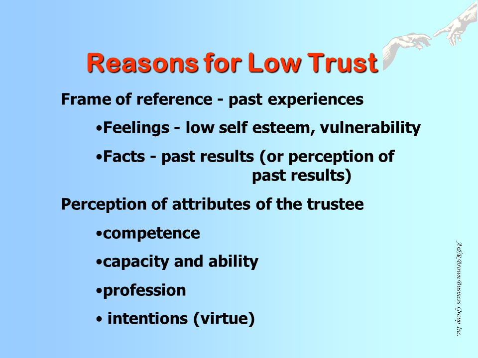 Reasons for Low Trust Frame of reference - past experiences