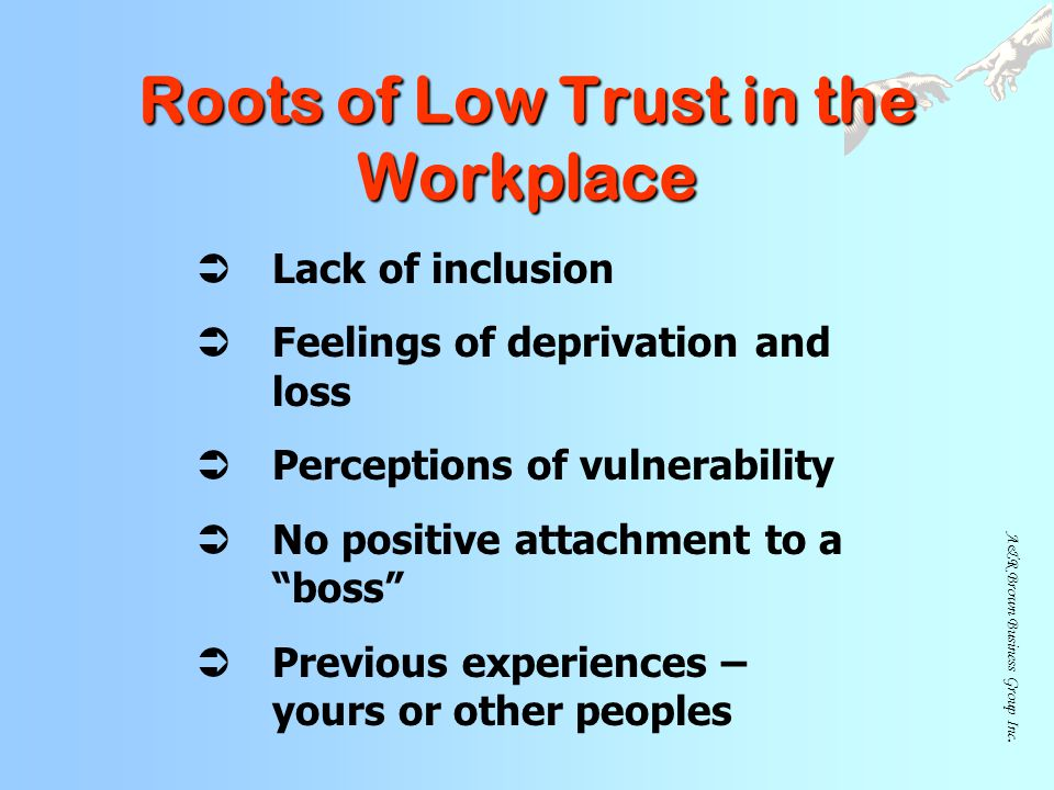Roots of Low Trust in the Workplace