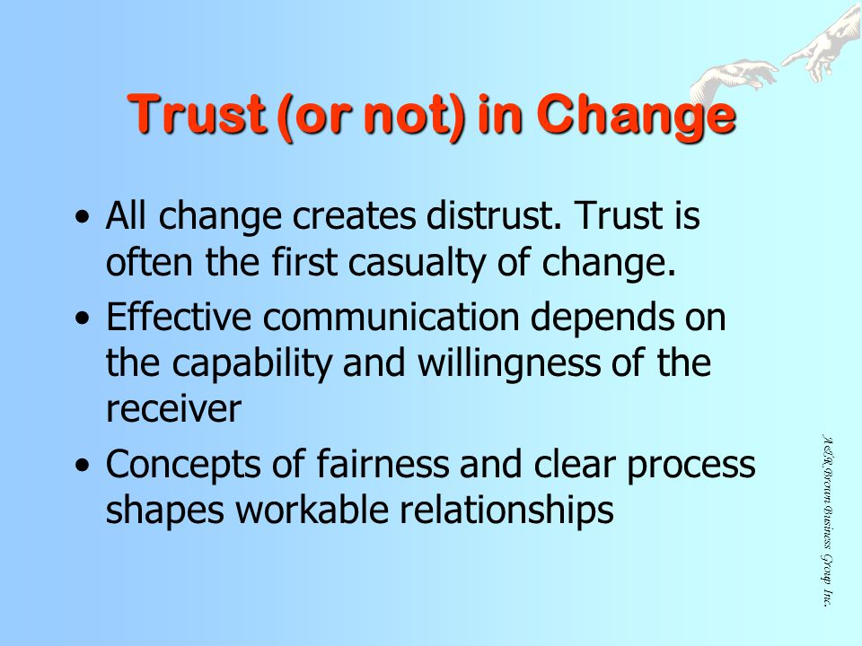 Trust (or not) in Change