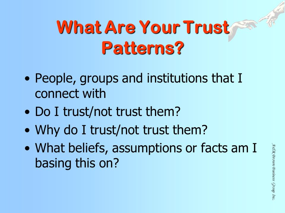 What Are Your Trust Patterns