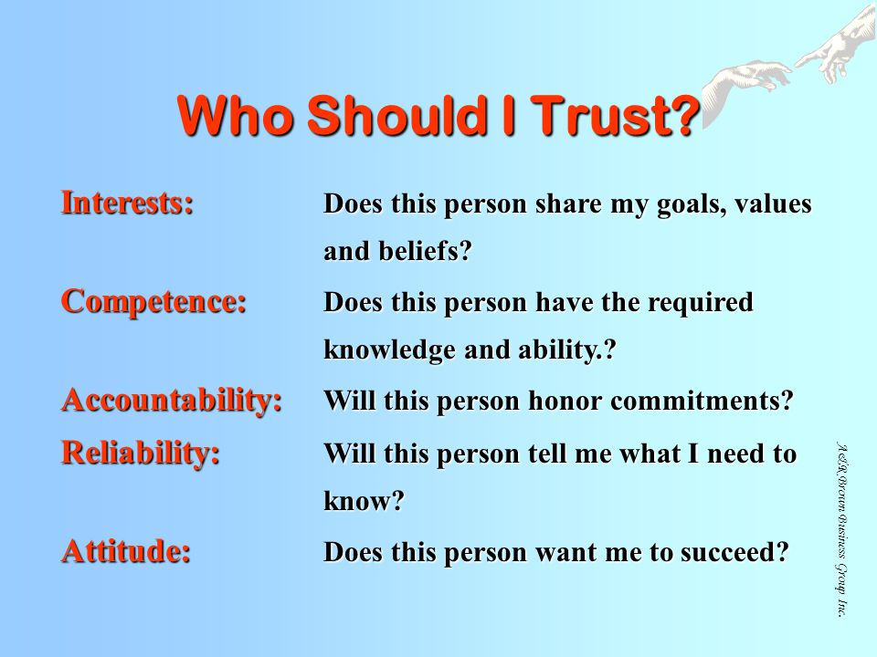 Who Should I Trust Interests: Does this person share my goals, values and beliefs