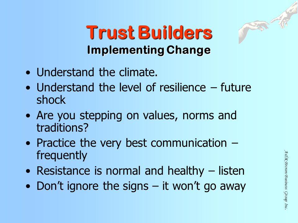 Trust Builders Implementing Change