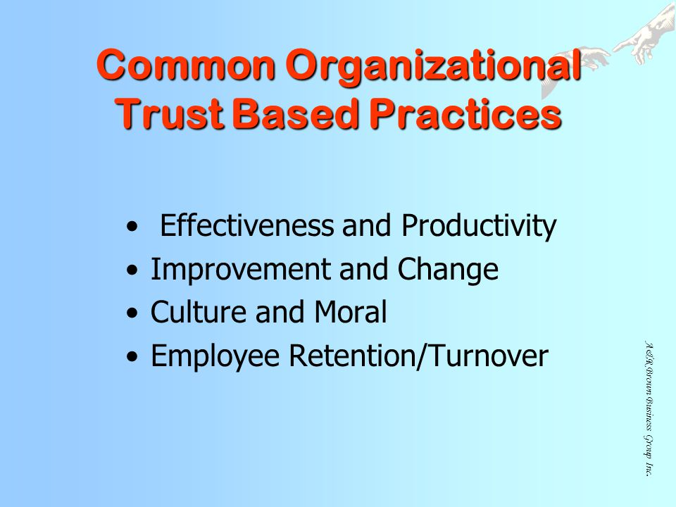 Common Organizational Trust Based Practices