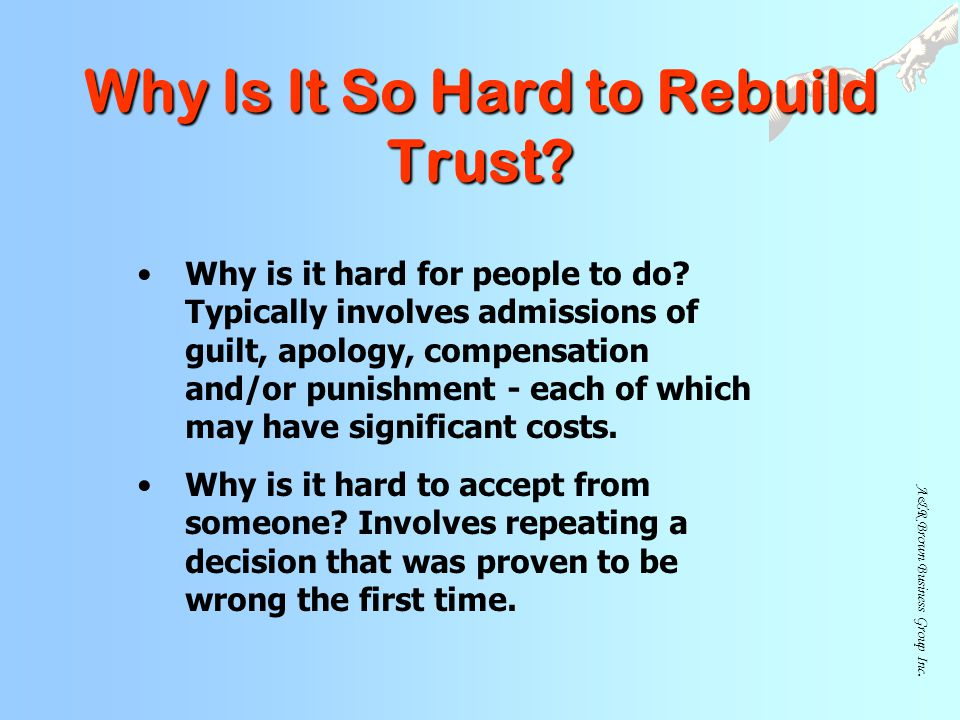Why Is It So Hard to Rebuild Trust