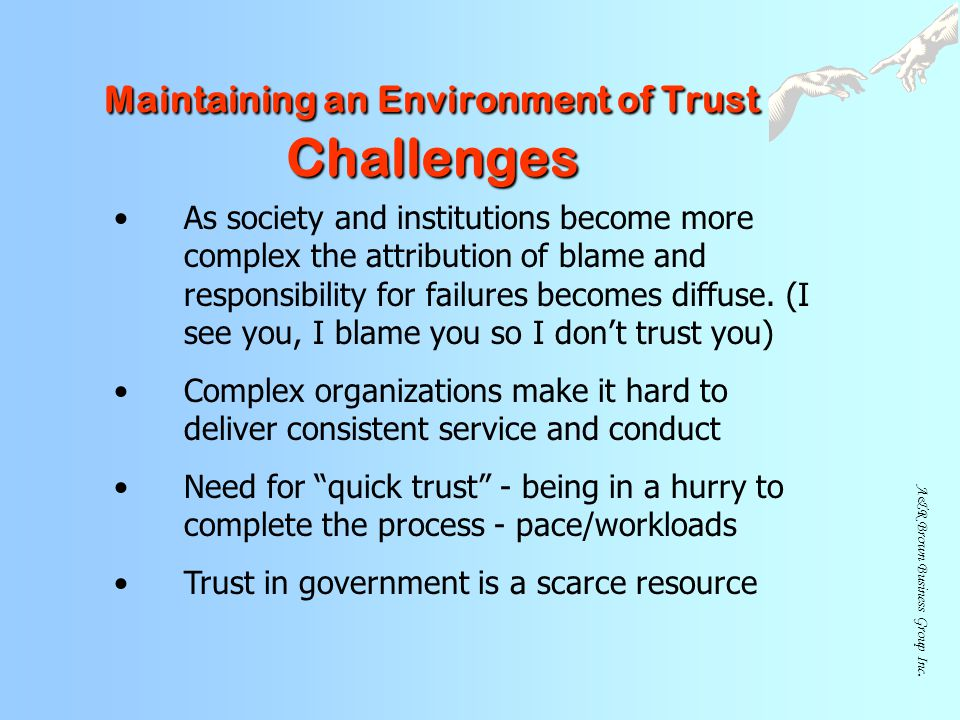 Maintaining an Environment of Trust Challenges