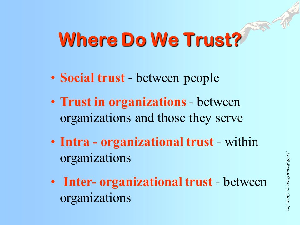 Where Do We Trust Social trust - between people