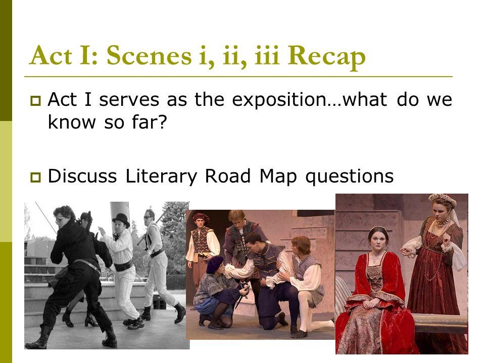 Act I: Scenes i, ii, iii Recap