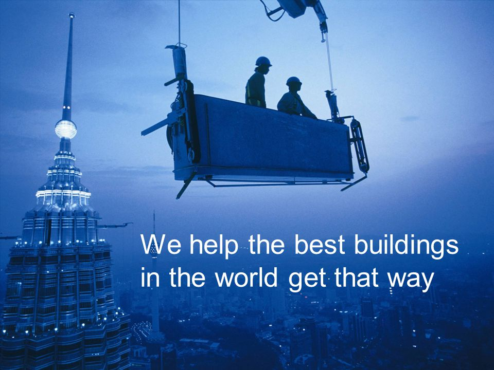 We help the best buildings in the world get that way