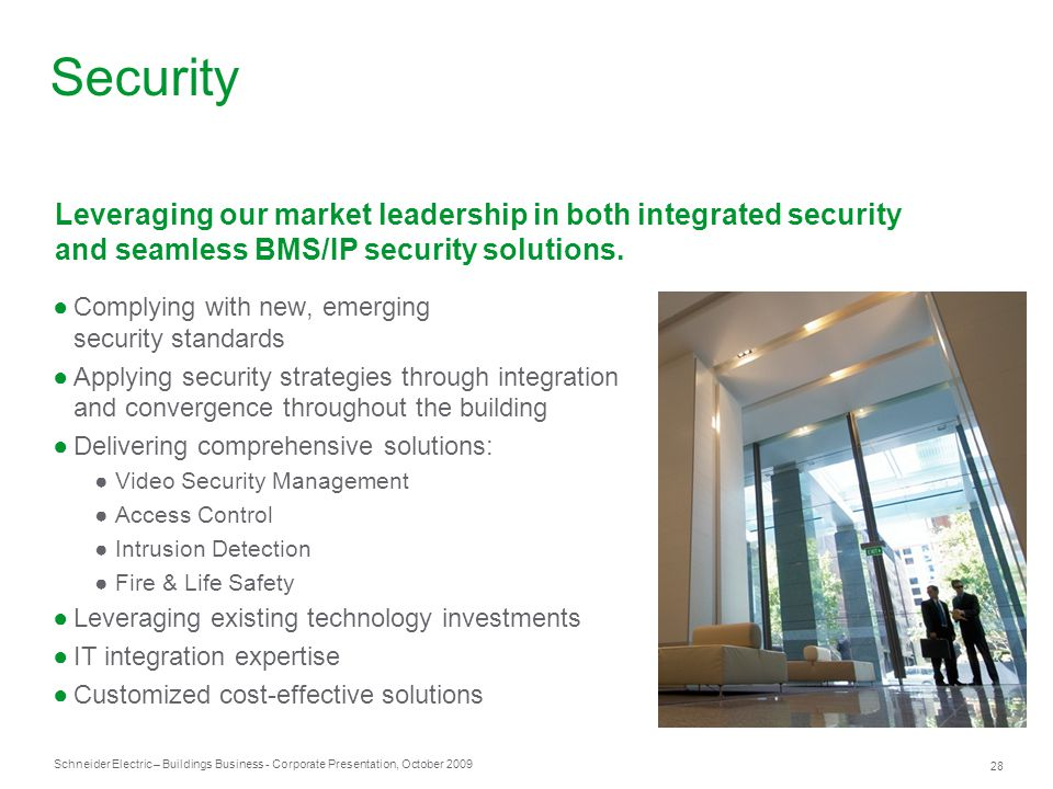 Security Leveraging our market leadership in both integrated security