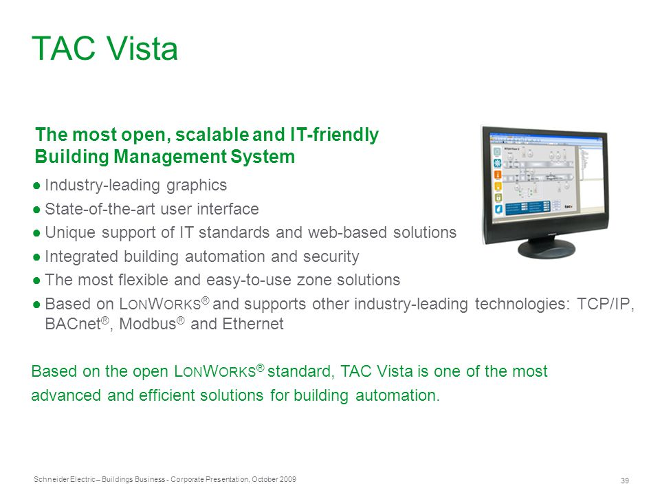 TAC Vista The most open, scalable and IT-friendly