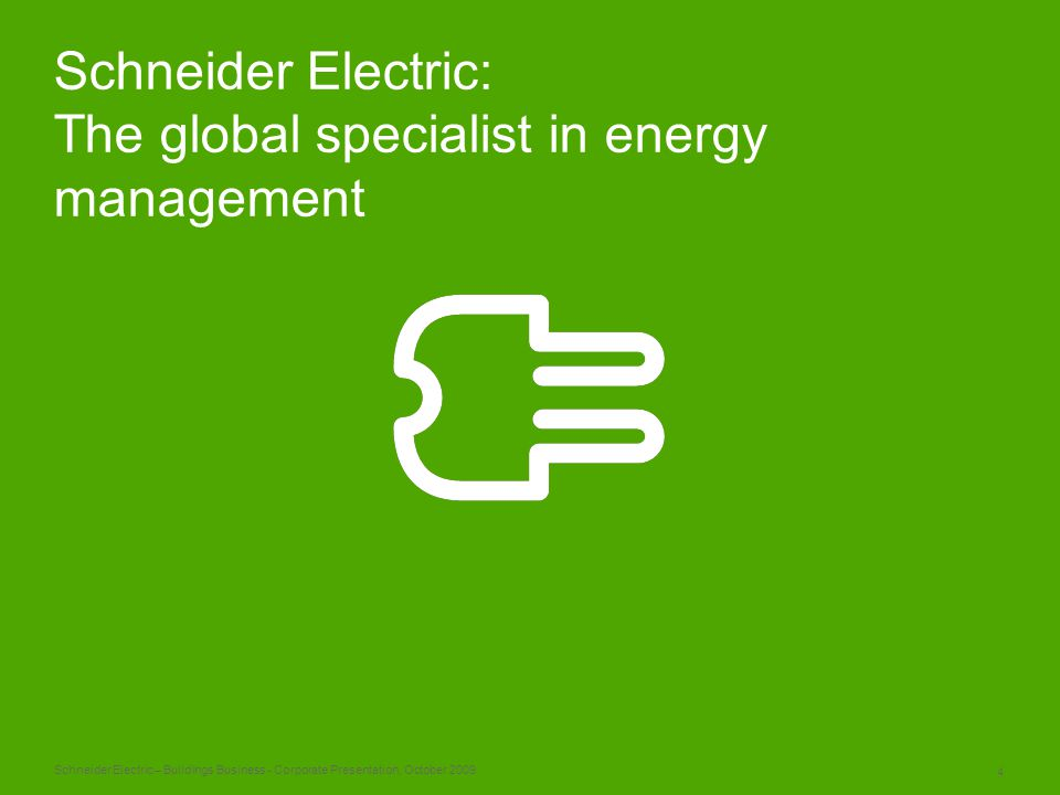 Schneider Electric: The global specialist in energy management