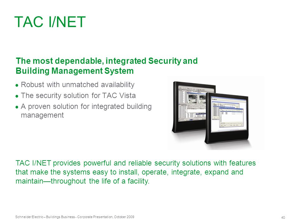 TAC I/NET The most dependable, integrated Security and