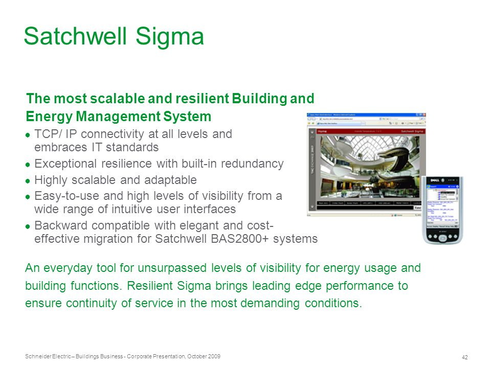 Satchwell Sigma The most scalable and resilient Building and