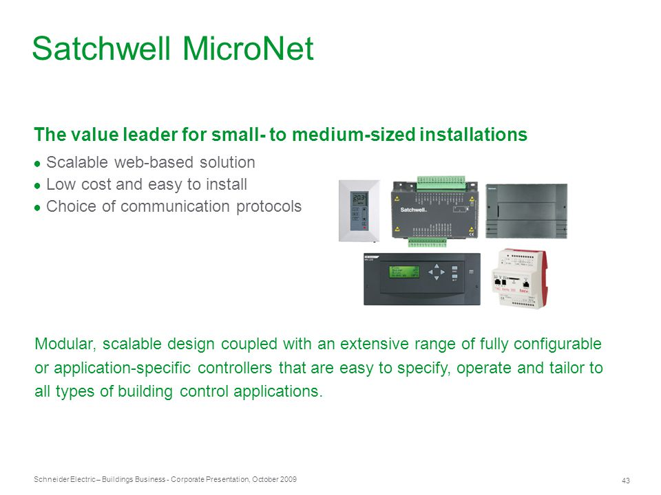 Satchwell MicroNet The value leader for small- to medium-sized installations. Scalable web-based solution.
