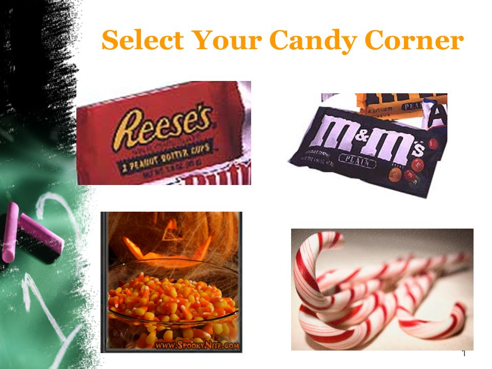 Select Your Candy Corner