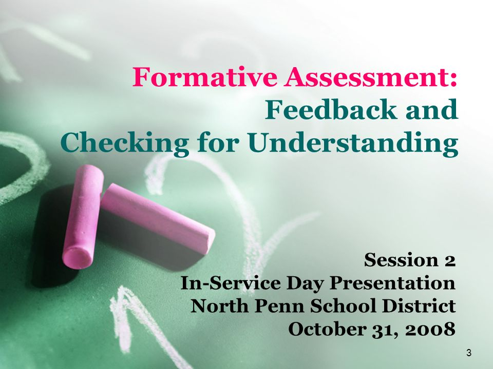 Formative Assessment: Feedback and Checking for Understanding