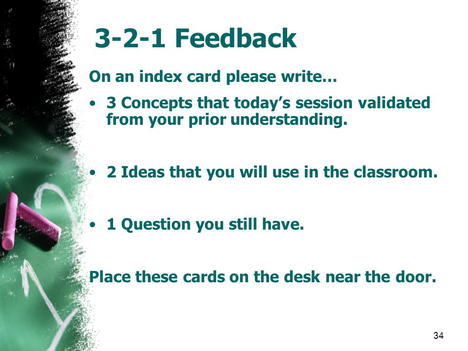3-2-1 Feedback On an index card please write…
