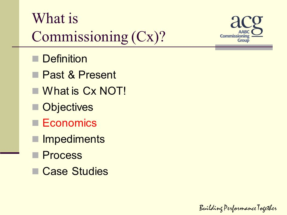 What is Commissioning (Cx)