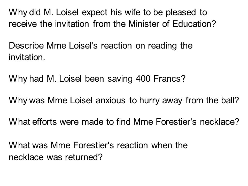 Why did M. Loisel expect his wife to be pleased to