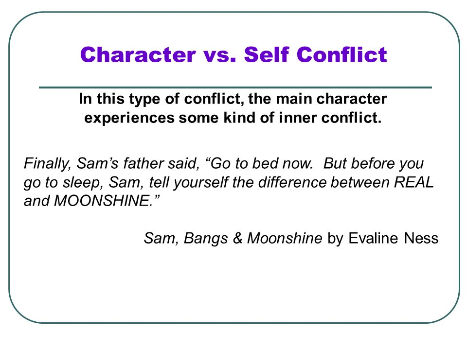 Character vs. Self Conflict