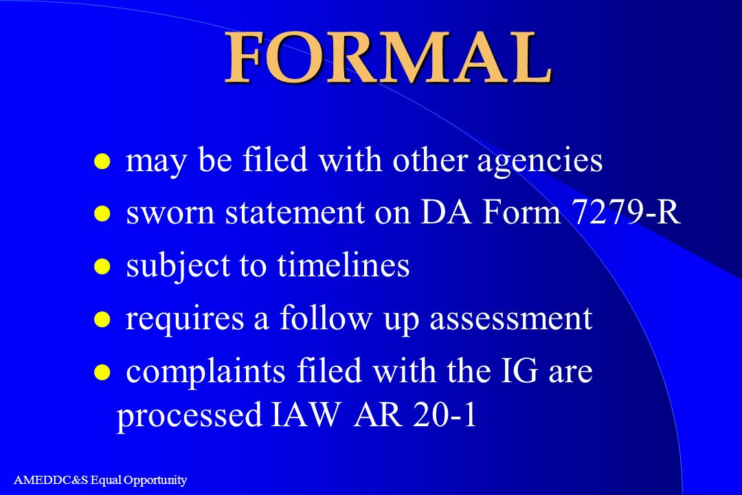 FORMAL may be filed with other agencies