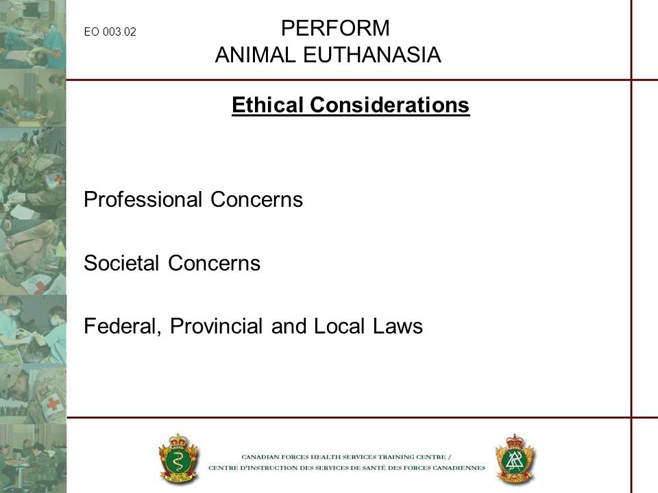 EO 003.02 PERFORM ANIMAL EUTHANASIA