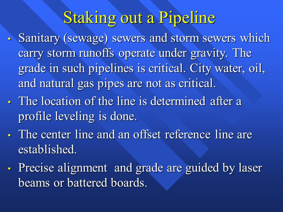 Staking out a Pipeline