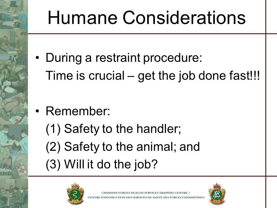 Humane Considerations