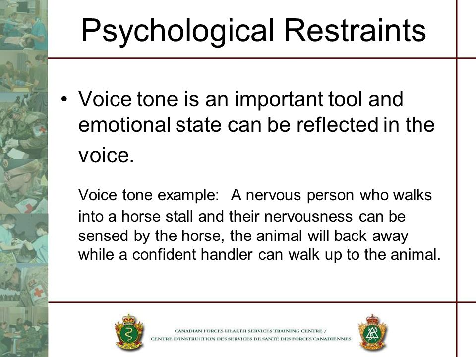 Psychological Restraints